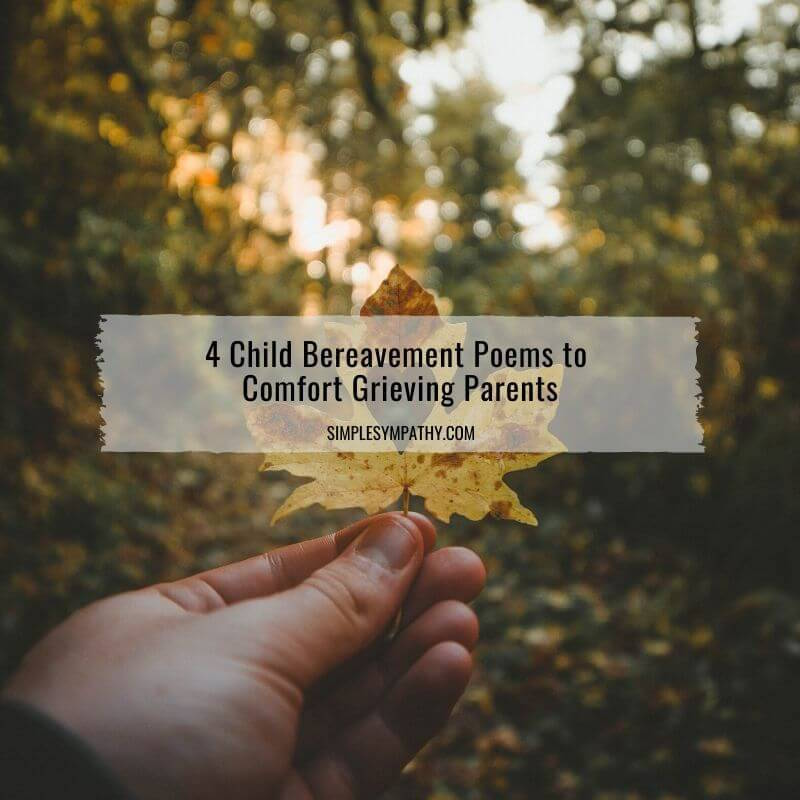 4 Child Bereavement Poems to Comfort Grieving Parents 2