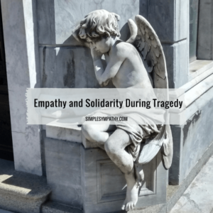 showing-empathy-during-tragedy