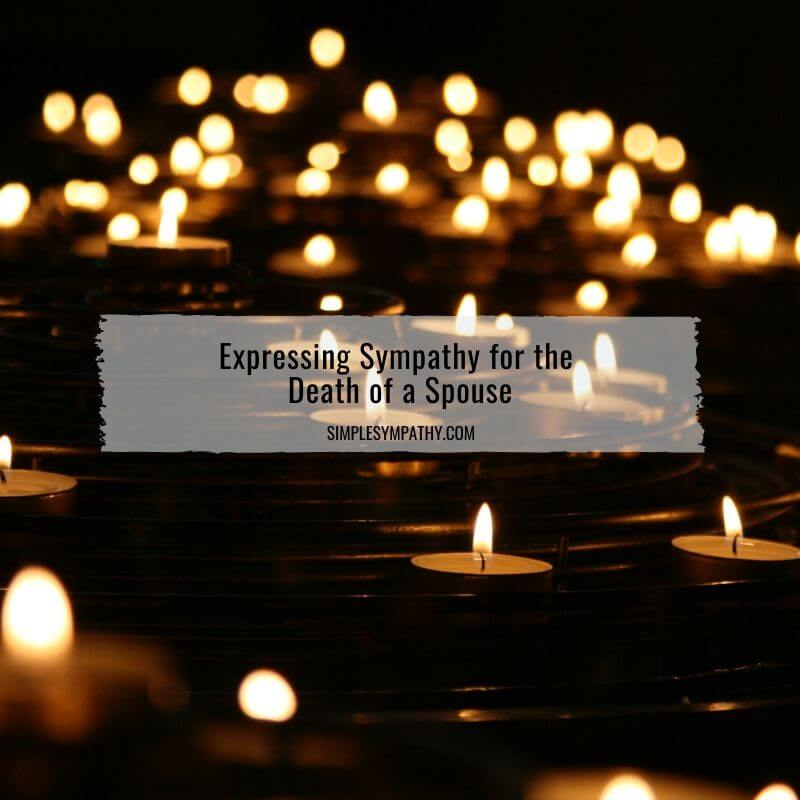 Expressing Sympathy for the Death of a Spouse 2