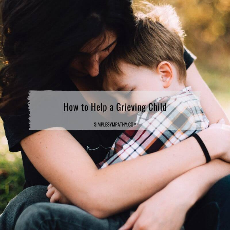 How to Help a Grieving Child 2