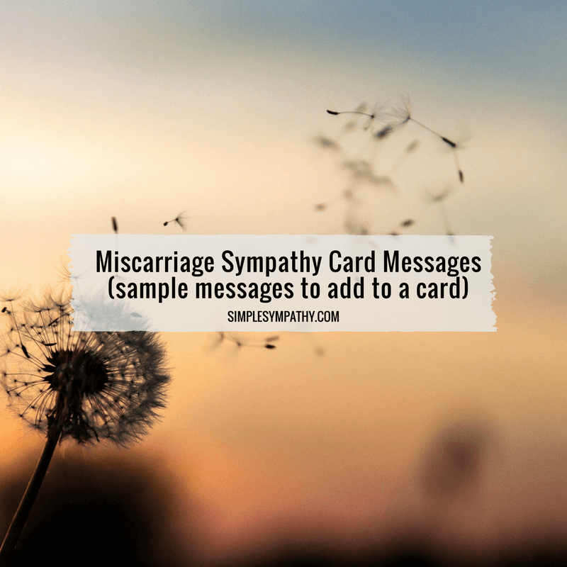 Miscarriage Sympathy Card Messages
