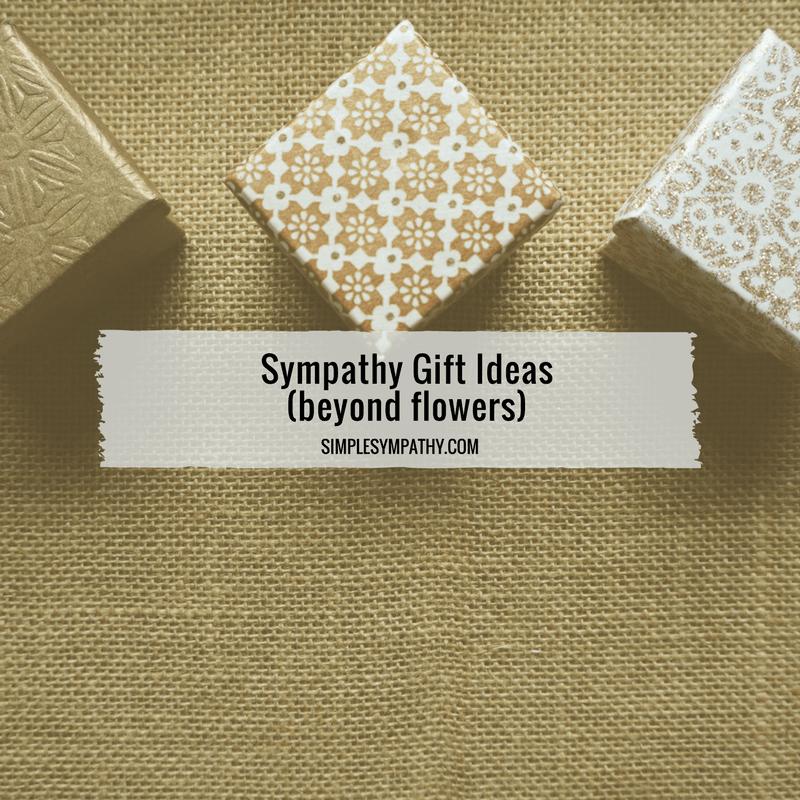 Sympathy Gift Ideas 1