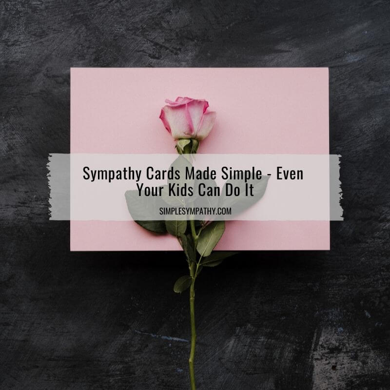 Sympathy Cards Made Simple - Even Your Kids Can Do It 3
