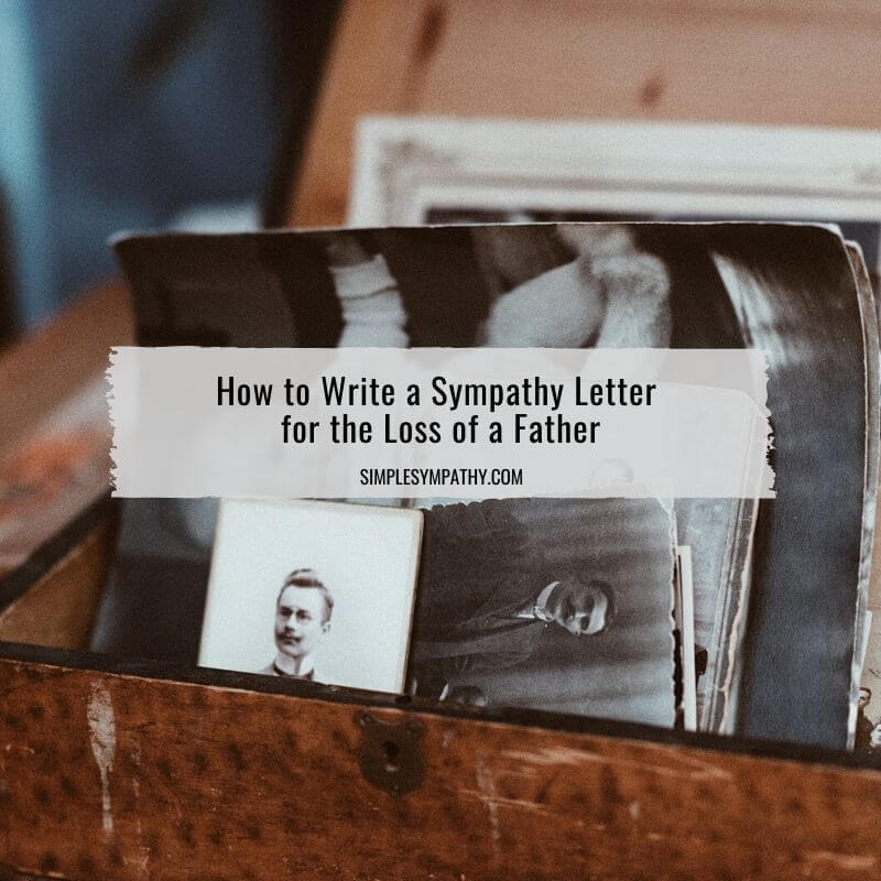 Letter Of Condolence Loss Of Father from simplesympathy.com