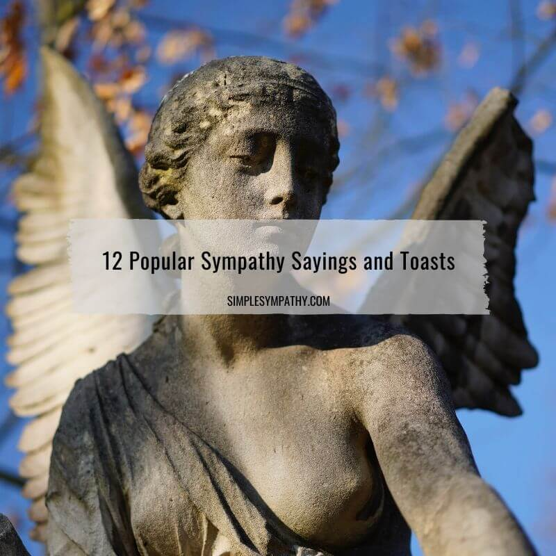 sympathy sayings and toasts
