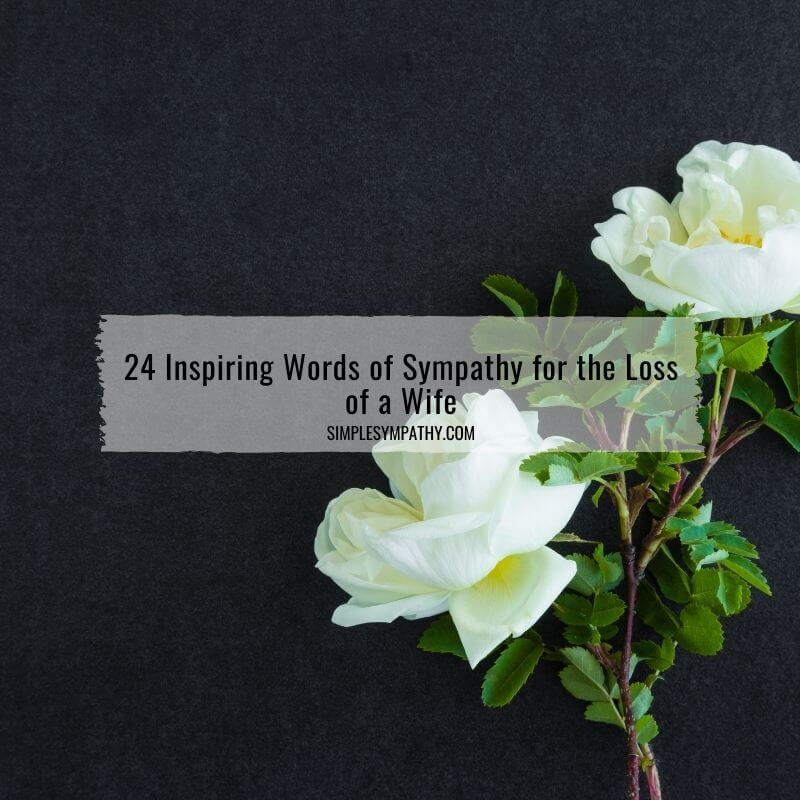 words of sympathy loss of wife